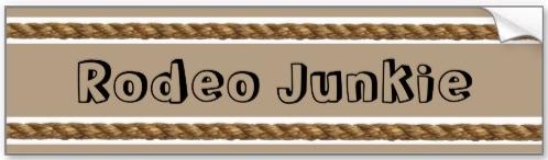 'Rodeo Junkie' Bumper Sticker