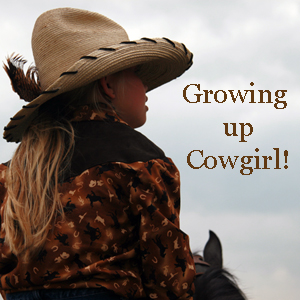 Growing up cowgirl!